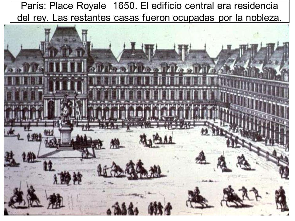 París: Place Royale 1650. El edificio central era residencia del rey
