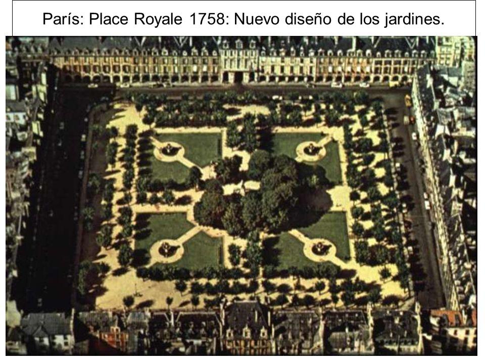 París: Place Royale 1758: Nuevo diseño de los jardines.