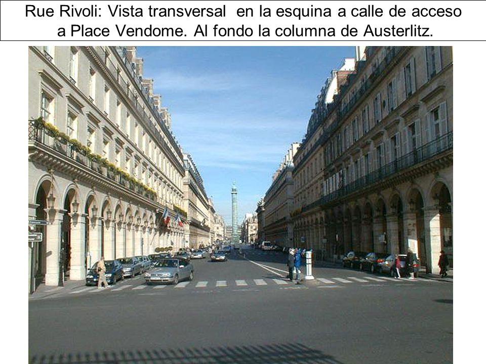 Rue Rivoli: Vista transversal en la esquina a calle de acceso a Place Vendome.