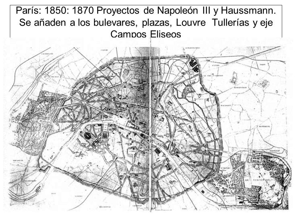 París: 1850: 1870 Proyectos de Napoleón III y Haussmann
