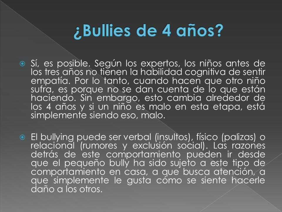 ¿Bullies de 4 años
