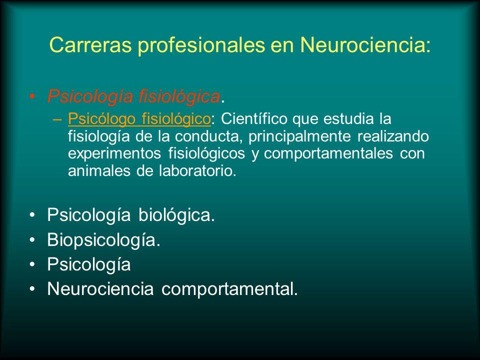 Carreras profesionales en Neurociencia: