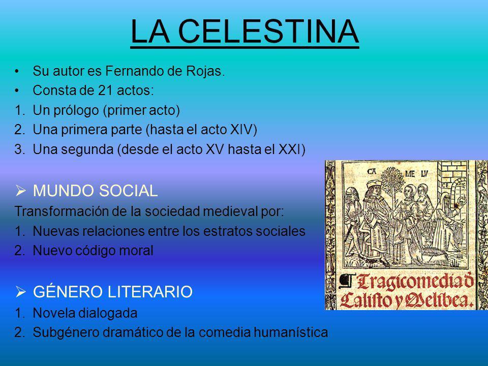 LA CELESTINA MUNDO SOCIAL GÉNERO LITERARIO