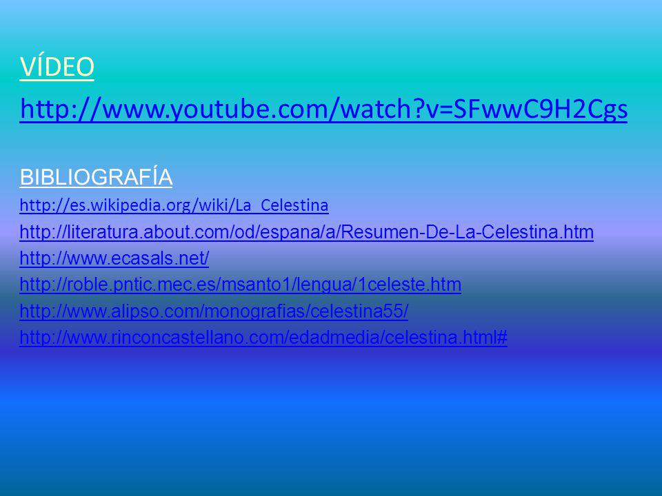 VÍDEO http://www.youtube.com/watch v=SFwwC9H2Cgs BIBLIOGRAFÍA