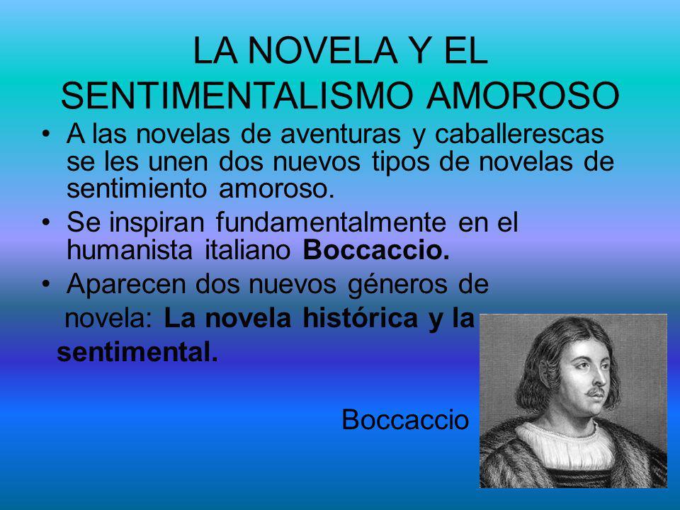 LA NOVELA Y EL SENTIMENTALISMO AMOROSO