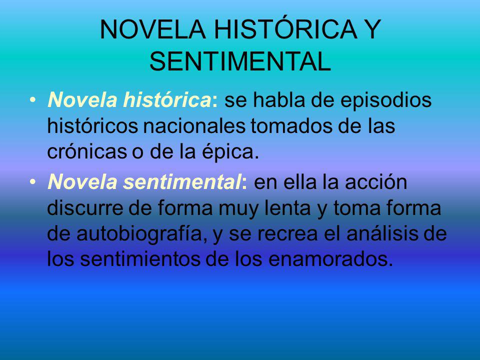 NOVELA HISTÓRICA Y SENTIMENTAL