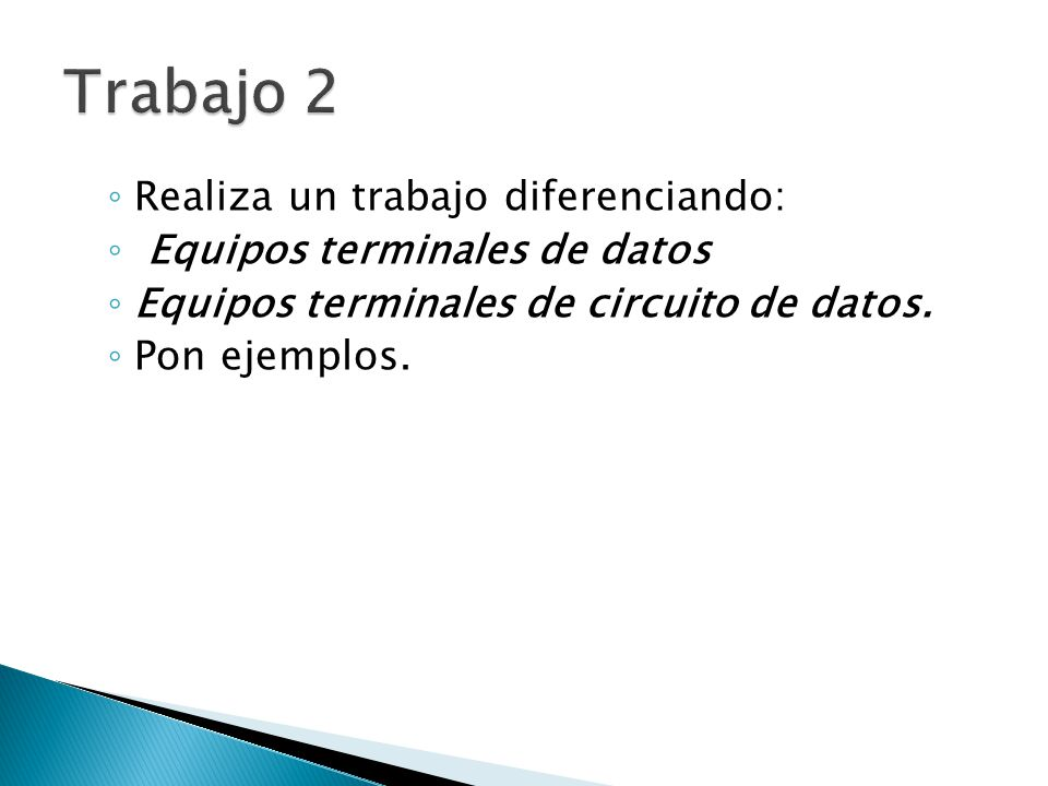 Trabajo 2 Realiza un trabajo diferenciando: