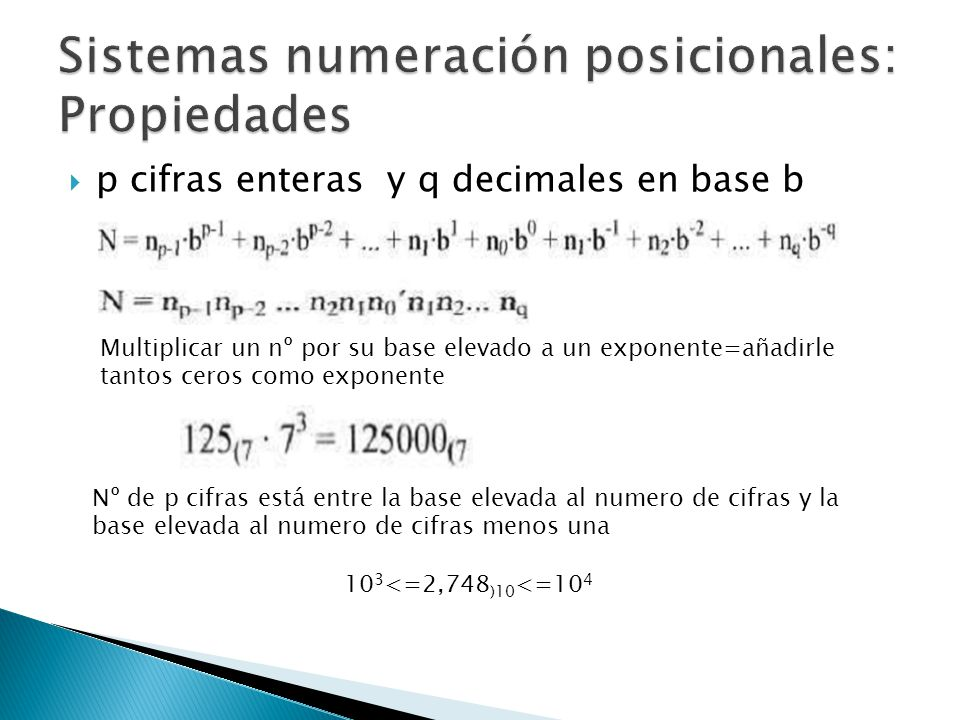 Sistemas numeración posicionales: Propiedades