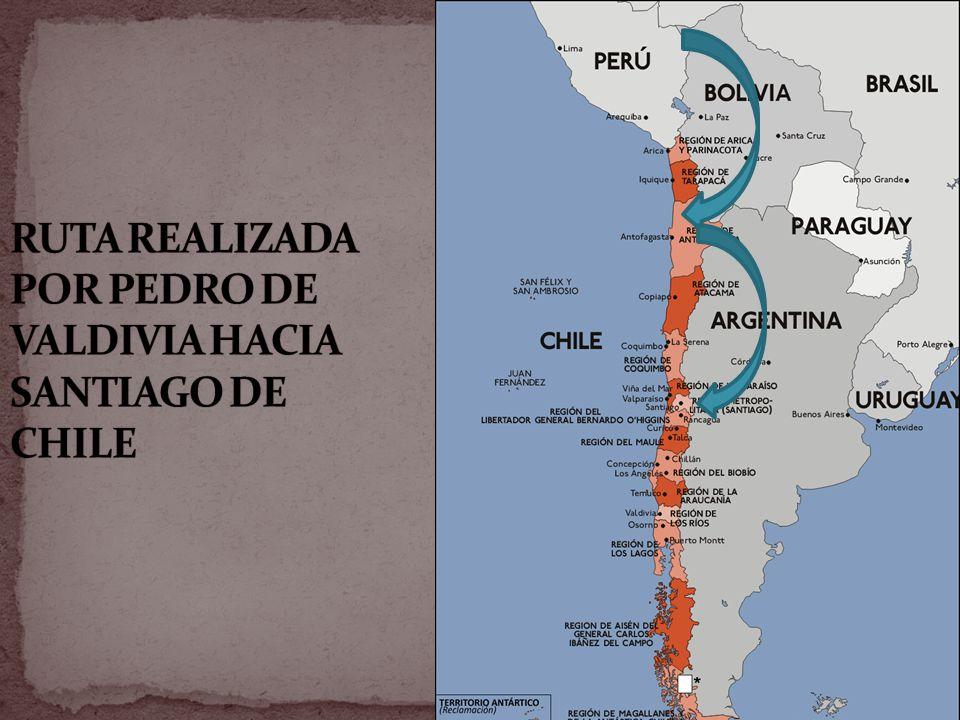RUTA REALIZADA POR PEDRO DE VALDIVIA HACIA SANTIAGO DE CHILE