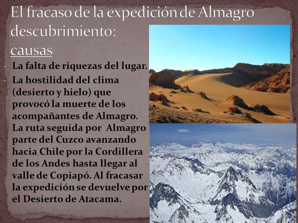 El fracaso de la expedición de Almagro descubrimiento: causas