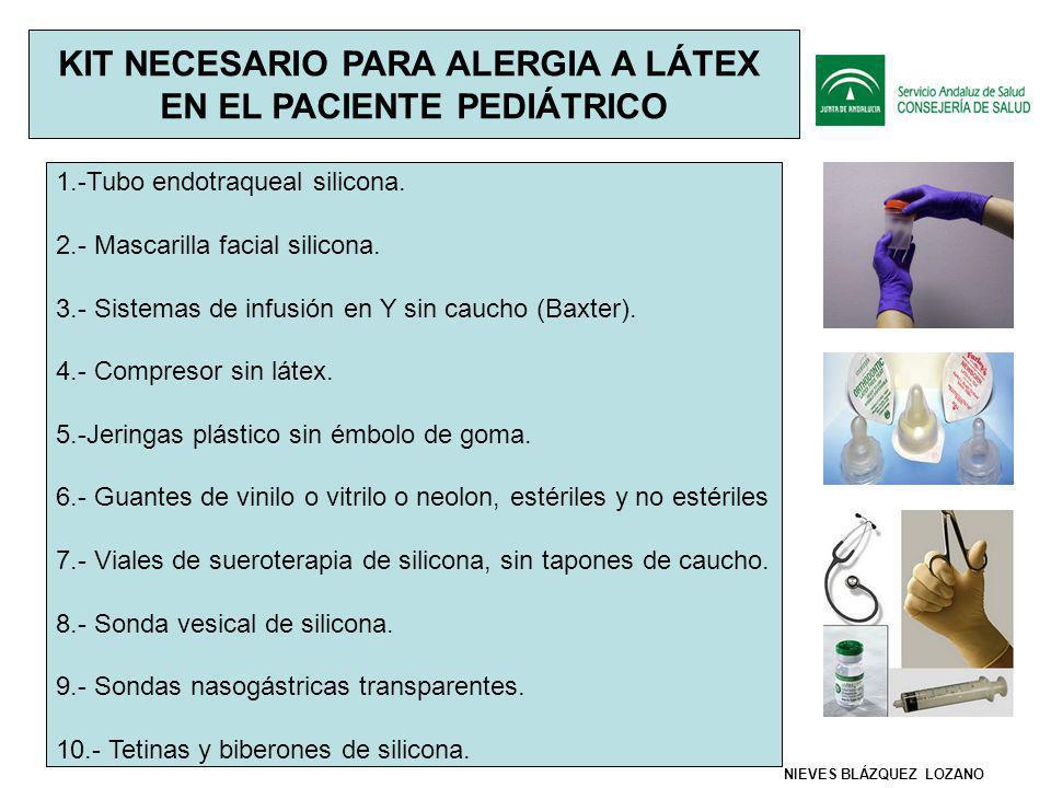 KIT NECESARIO PARA ALERGIA A LÁTEX EN EL PACIENTE PEDIÁTRICO