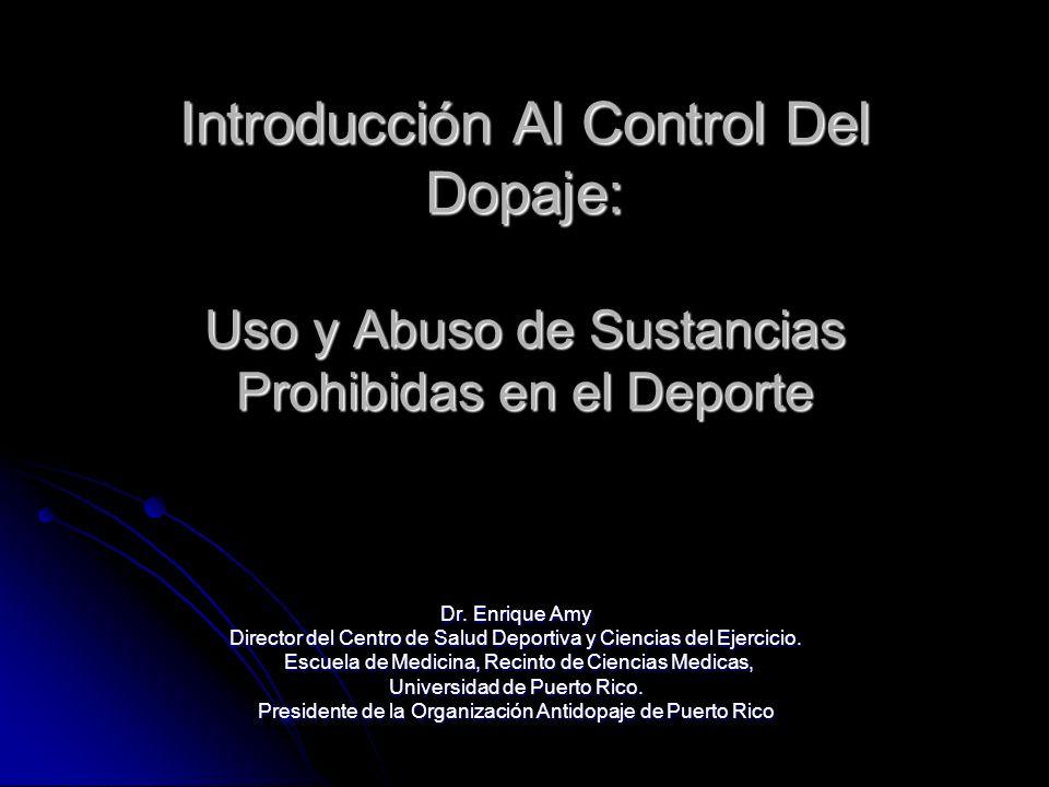 Introducción Al Control Del Dopaje: Uso y Abuso de Sustancias Prohibidas en el Deporte