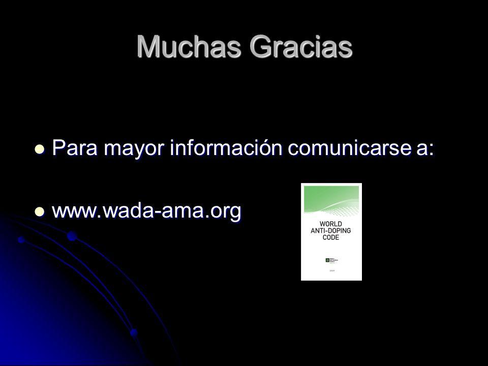 Muchas Gracias Para mayor información comunicarse a: www.wada-ama.org