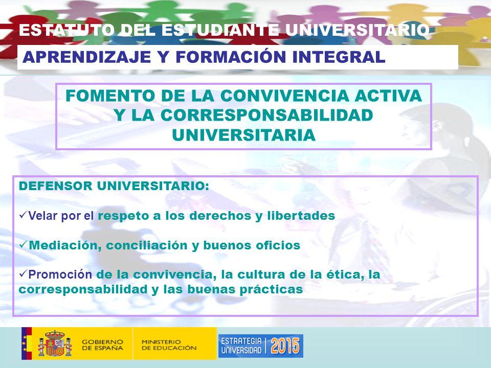 FOMENTO DE LA CONVIVENCIA ACTIVA Y LA CORRESPONSABILIDAD UNIVERSITARIA