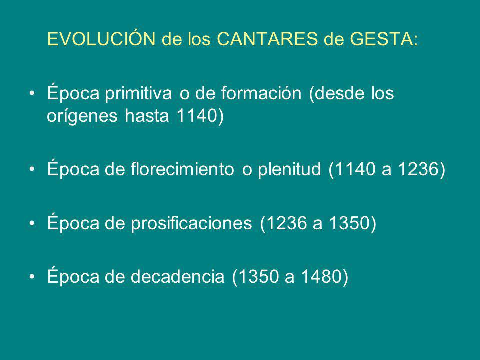 EVOLUCIÓN de los CANTARES de GESTA: