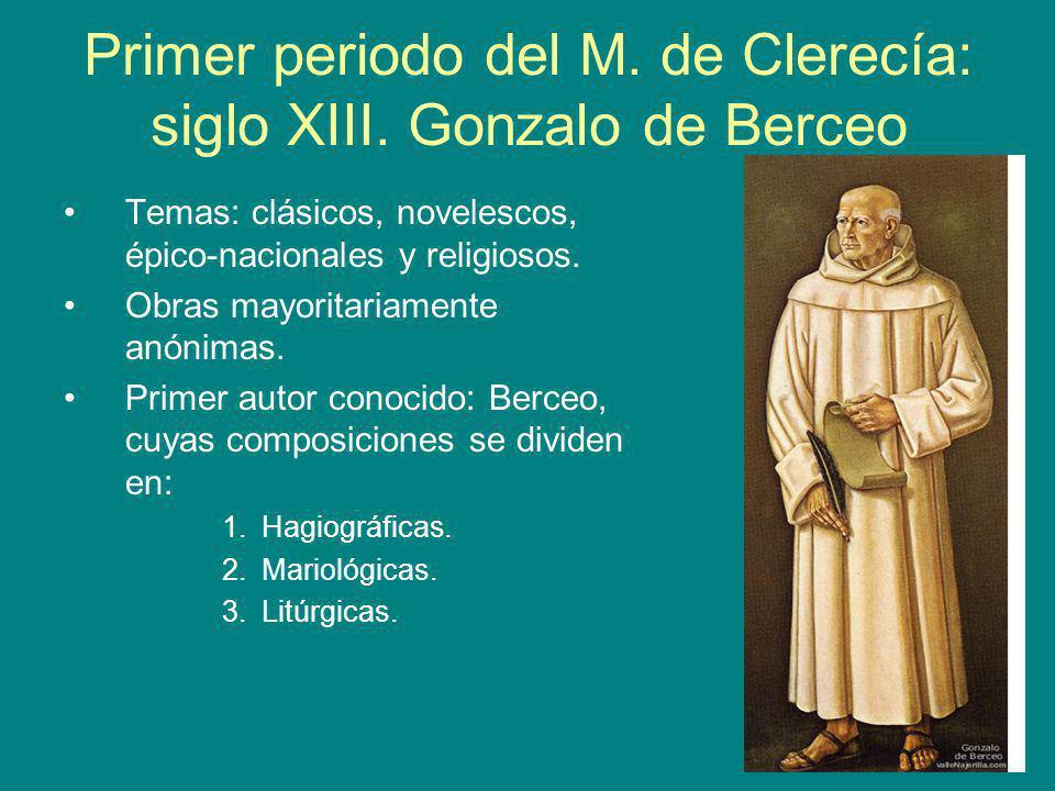 Primer periodo del M. de Clerecía: siglo XIII. Gonzalo de Berceo