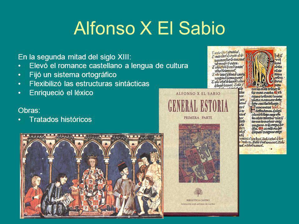 Alfonso X El Sabio En la segunda mitad del siglo XIII:
