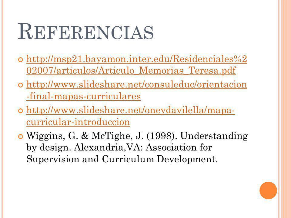 Referencias http://msp21.bayamon.inter.edu/Residenciales%2 02007/articulos/Articulo_Memorias_Teresa.pdf.
