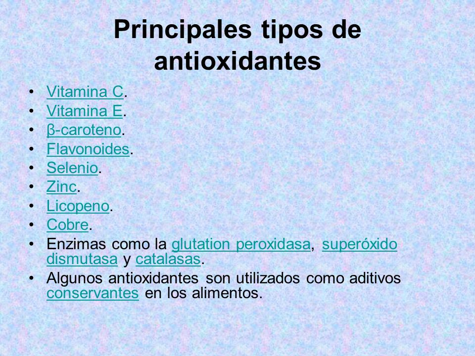 Principales tipos de antioxidantes