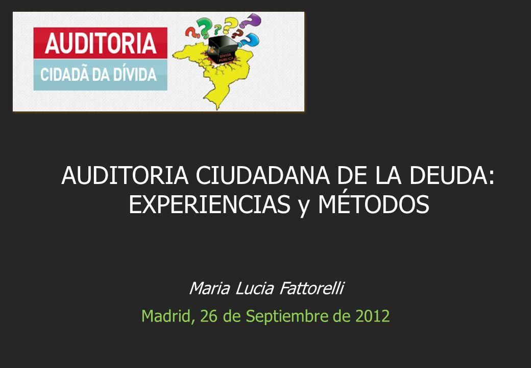 AUDITORIA CIUDADANA DE LA DEUDA: EXPERIENCIAS y MÉTODOS