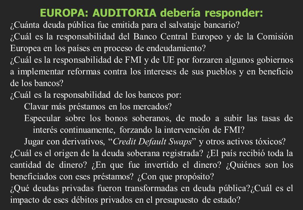EUROPA: AUDITORIA debería responder: