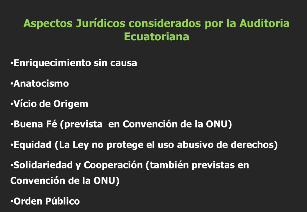 Aspectos Jurídicos considerados por la Auditoria Ecuatoriana
