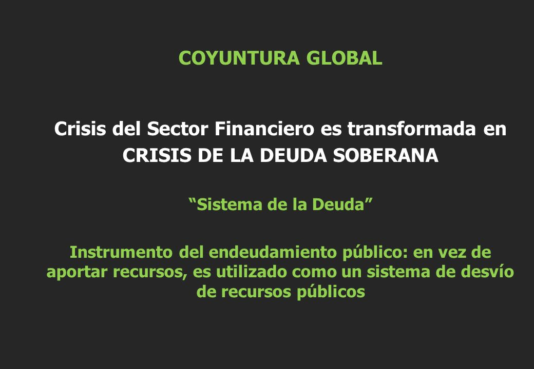 Crisis del Sector Financiero es transformada en