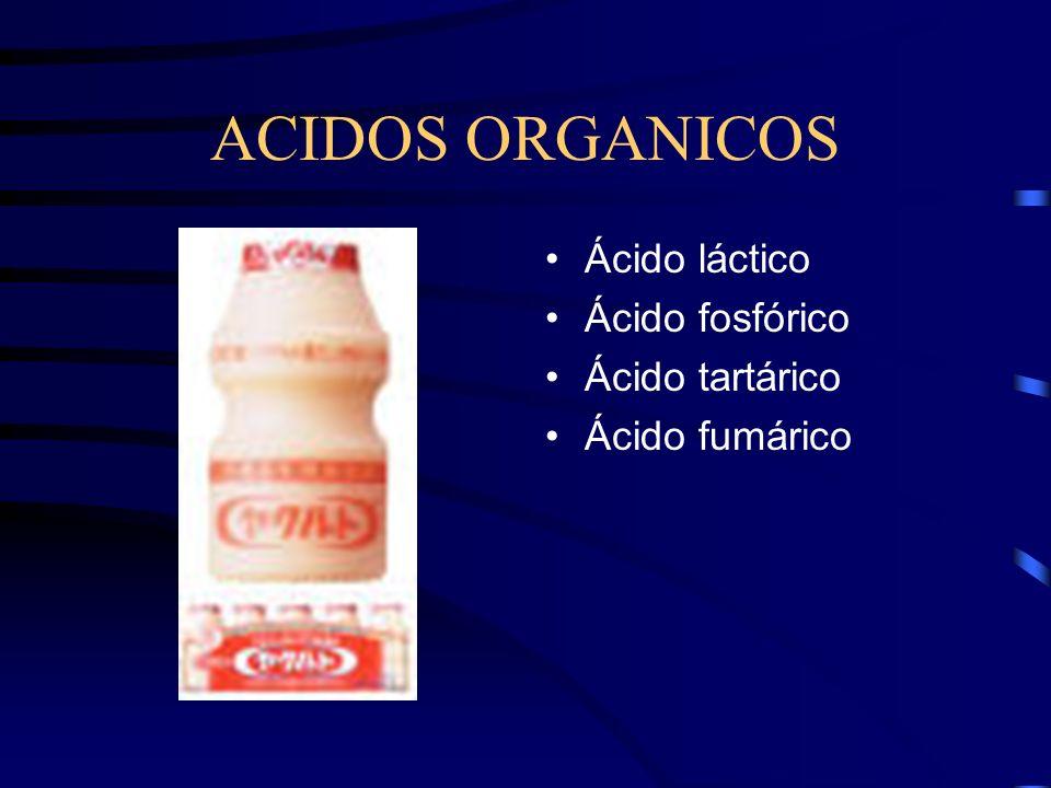 ACIDOS ORGANICOS Ácido láctico Ácido fosfórico Ácido tartárico