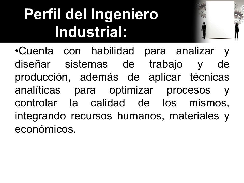 Perfil del Ingeniero Industrial: