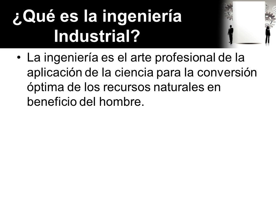 ¿Qué es la ingeniería Industrial