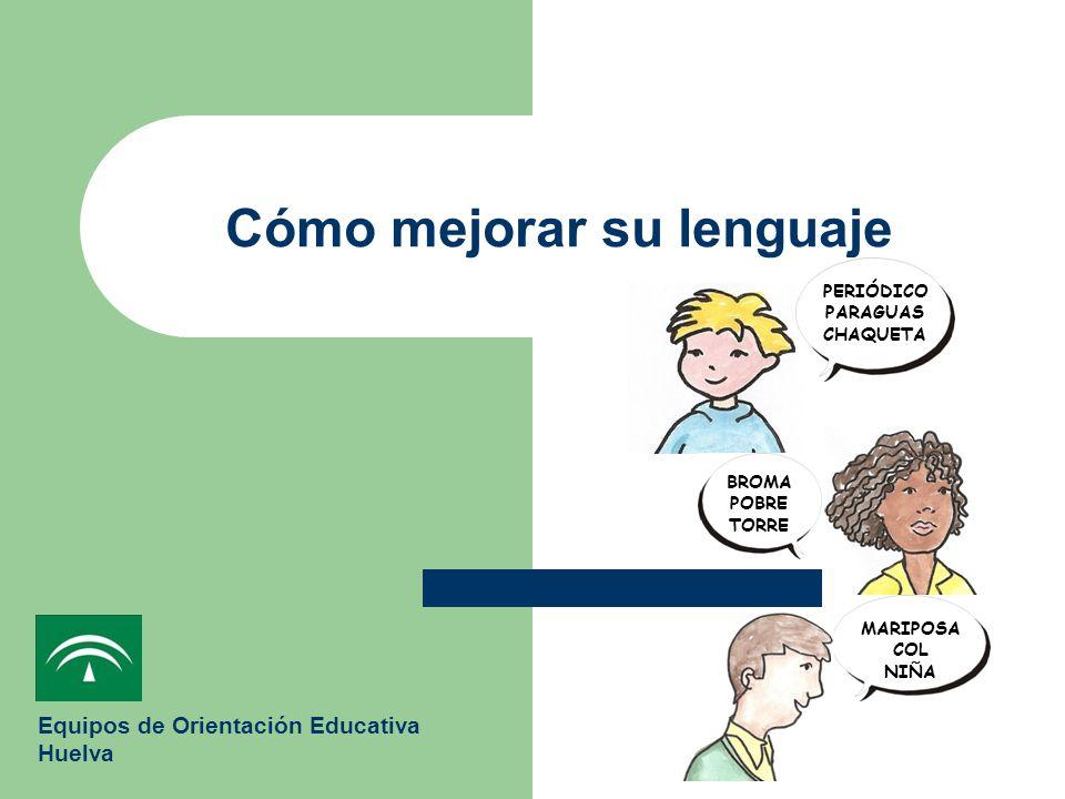 Cómo mejorar su lenguaje