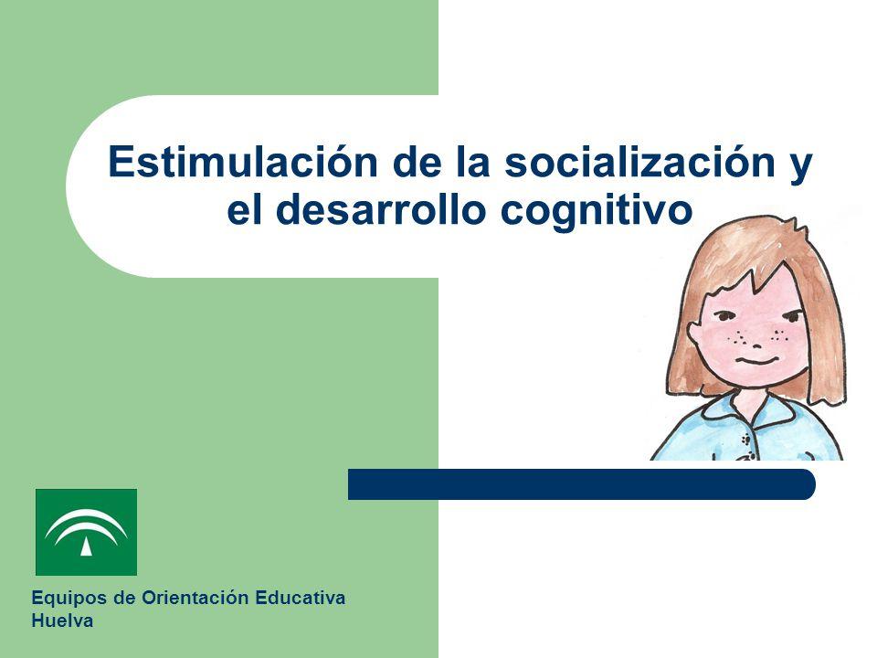 Estimulación de la socialización y el desarrollo cognitivo
