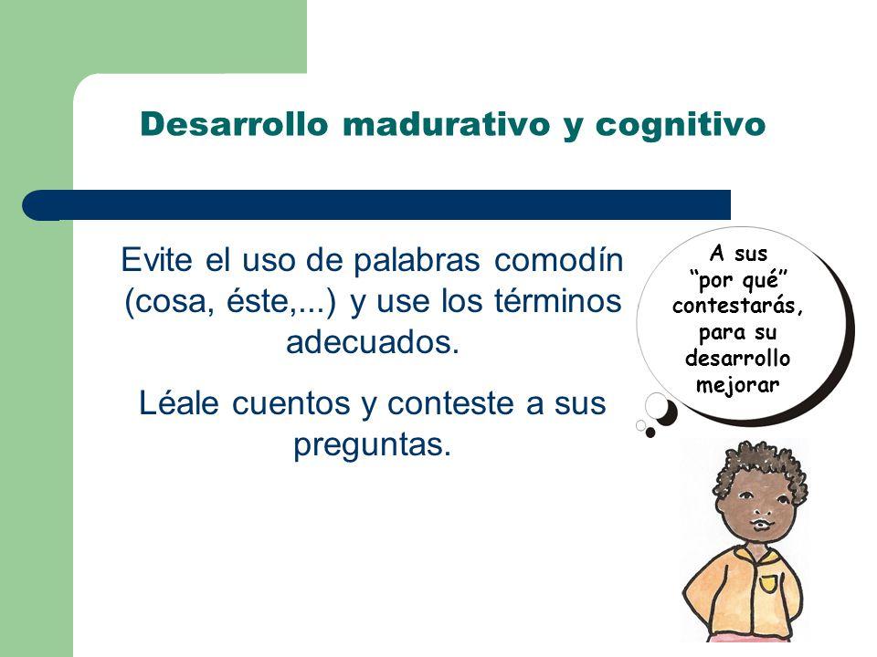 Desarrollo madurativo y cognitivo