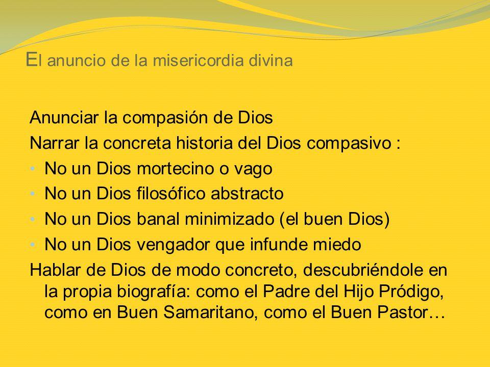 El anuncio de la misericordia divina
