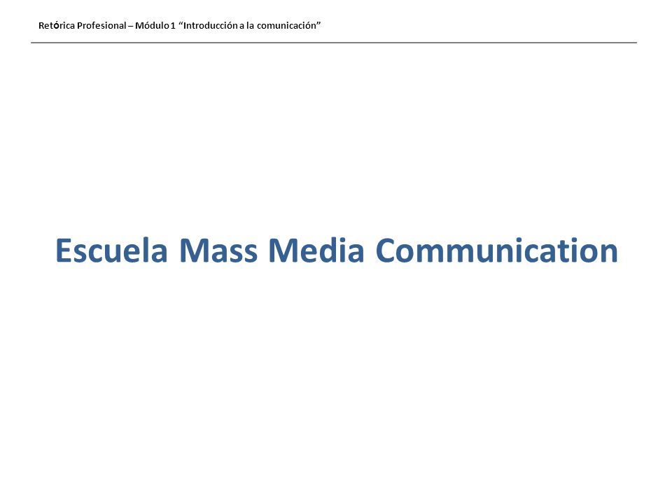 Escuela Mass Media Communication