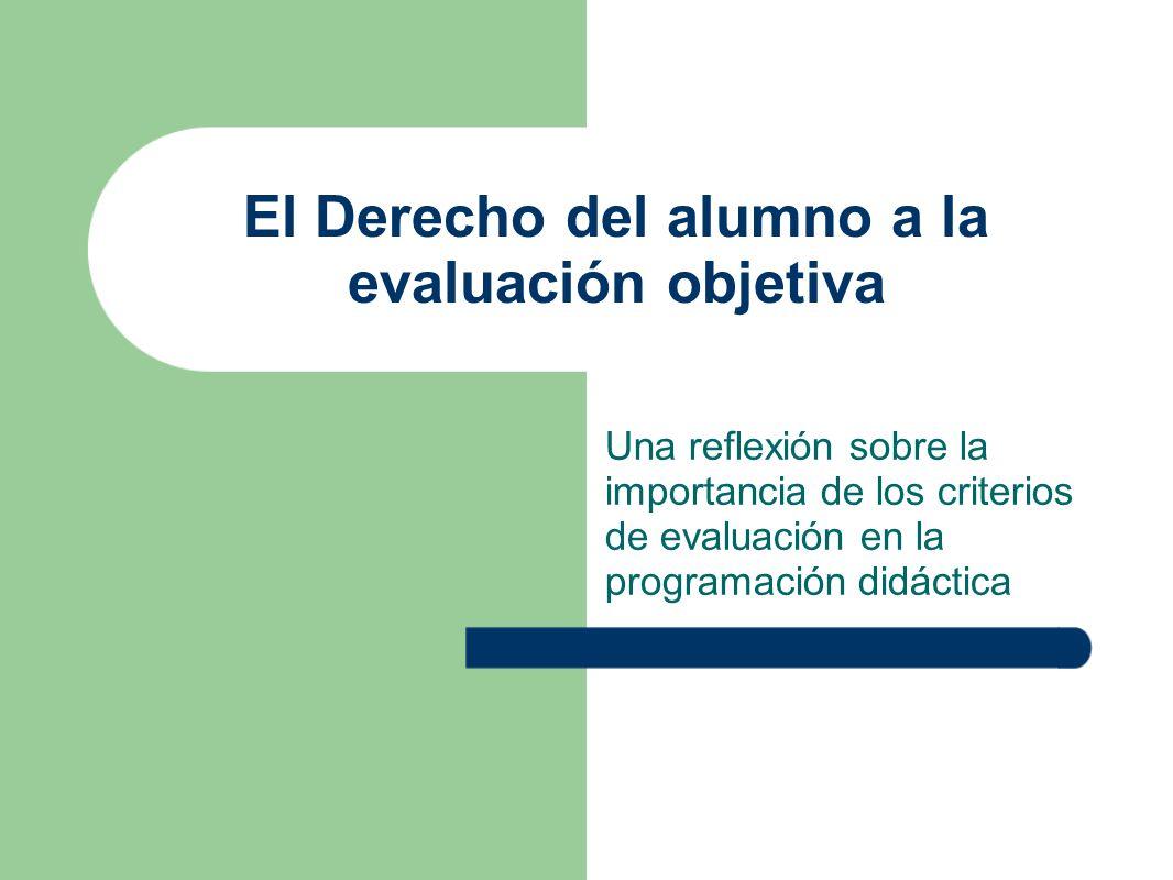 El Derecho del alumno a la evaluación objetiva