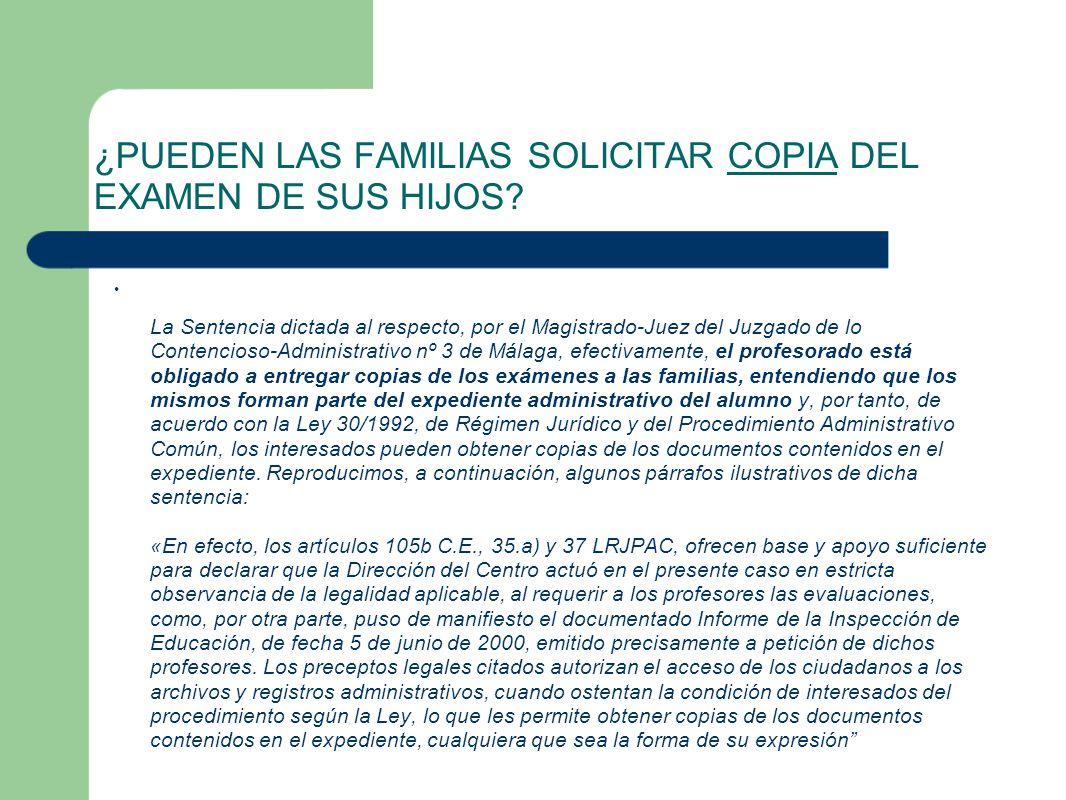 ¿PUEDEN LAS FAMILIAS SOLICITAR COPIA DEL EXAMEN DE SUS HIJOS