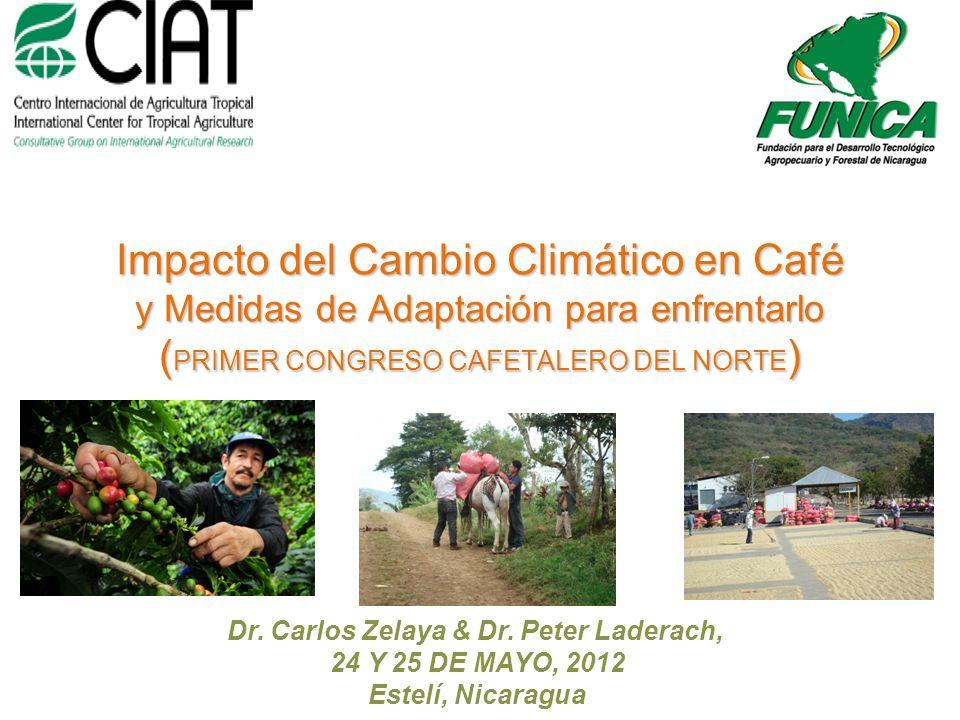 Dr. Carlos Zelaya & Dr. Peter Laderach,
