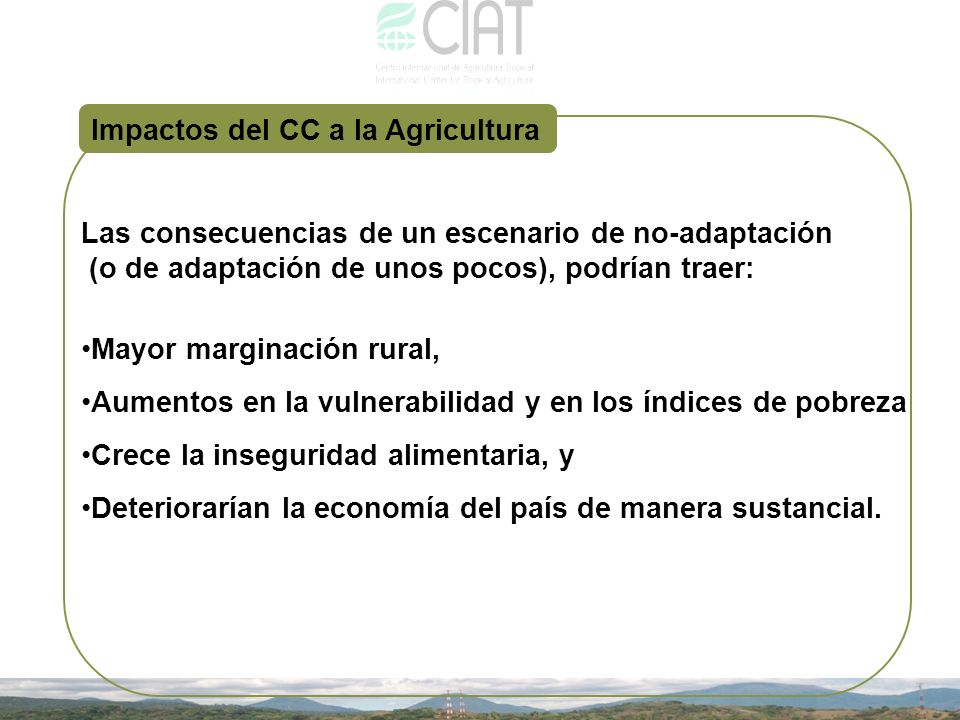 Impactos del CC a la Agricultura