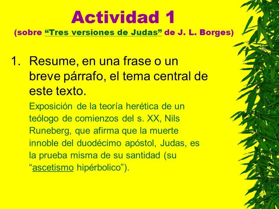 Actividad 1 (sobre Tres versiones de Judas de J. L. Borges)