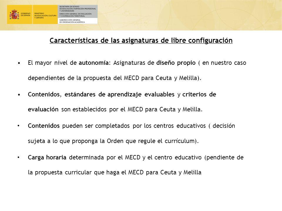 Características de las asignaturas de libre configuración