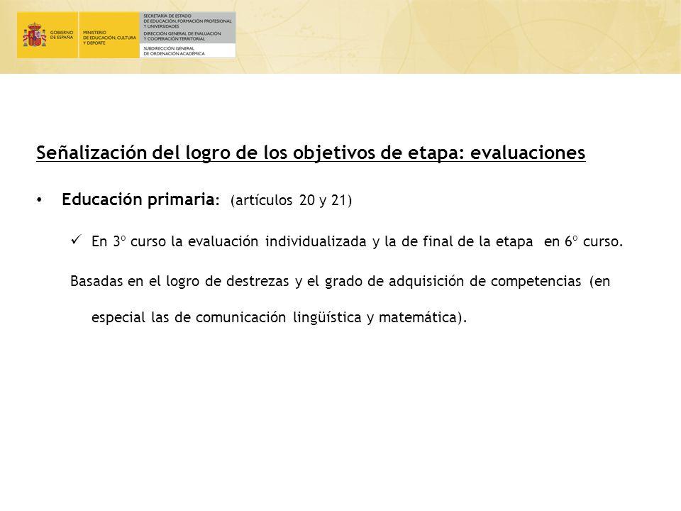 Señalización del logro de los objetivos de etapa: evaluaciones