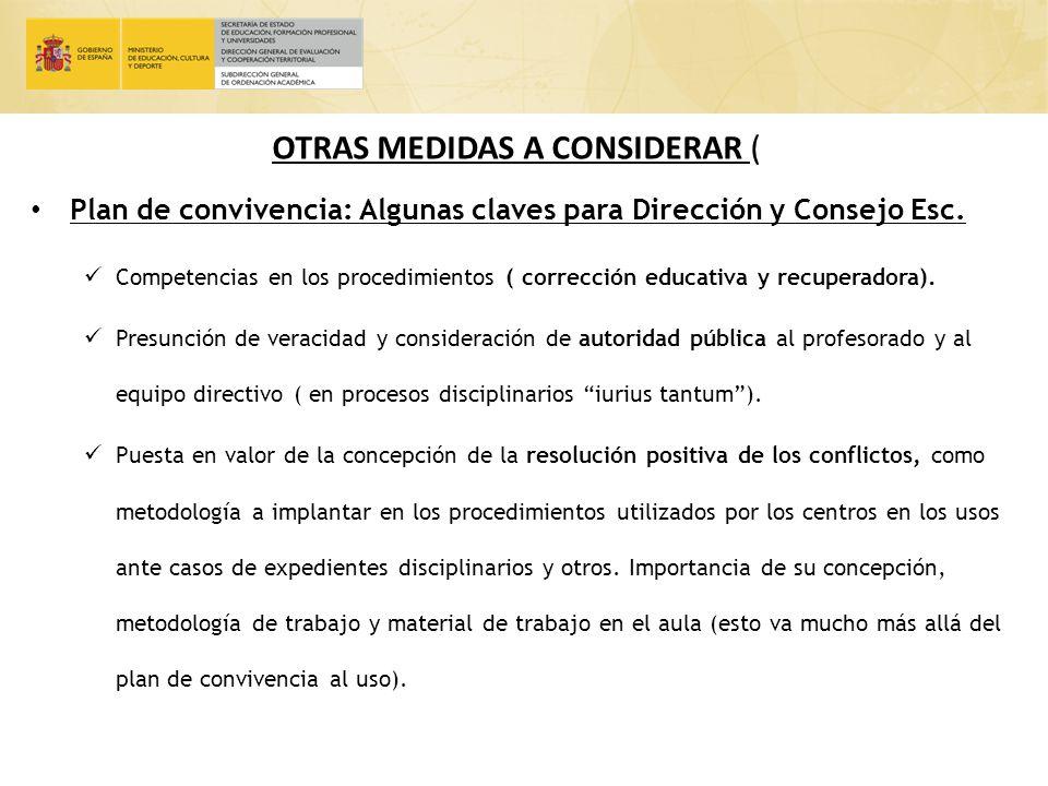 OTRAS MEDIDAS A CONSIDERAR (