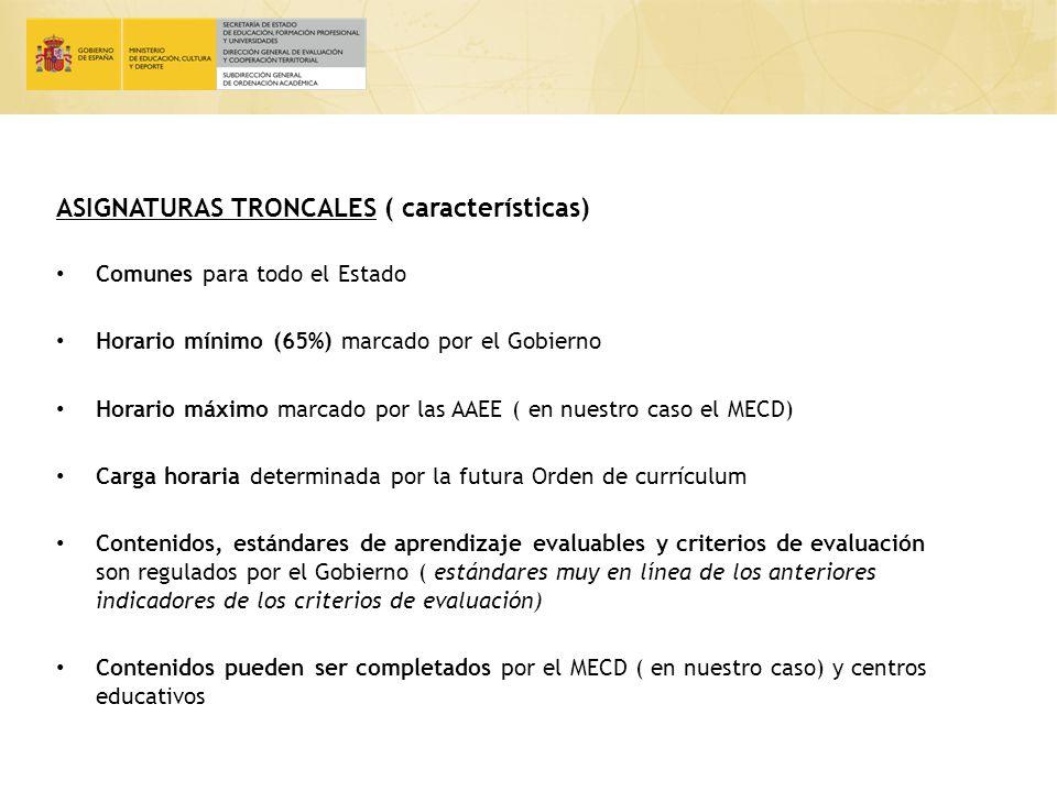 ASIGNATURAS TRONCALES ( características)