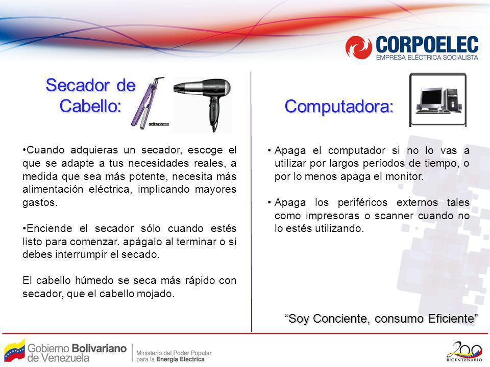 Secador de Cabello: Computadora: Soy Conciente, consumo Eficiente