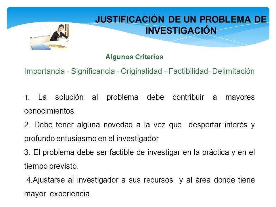 JUSTIFICACIÓN DE UN PROBLEMA DE INVESTIGACIÓN