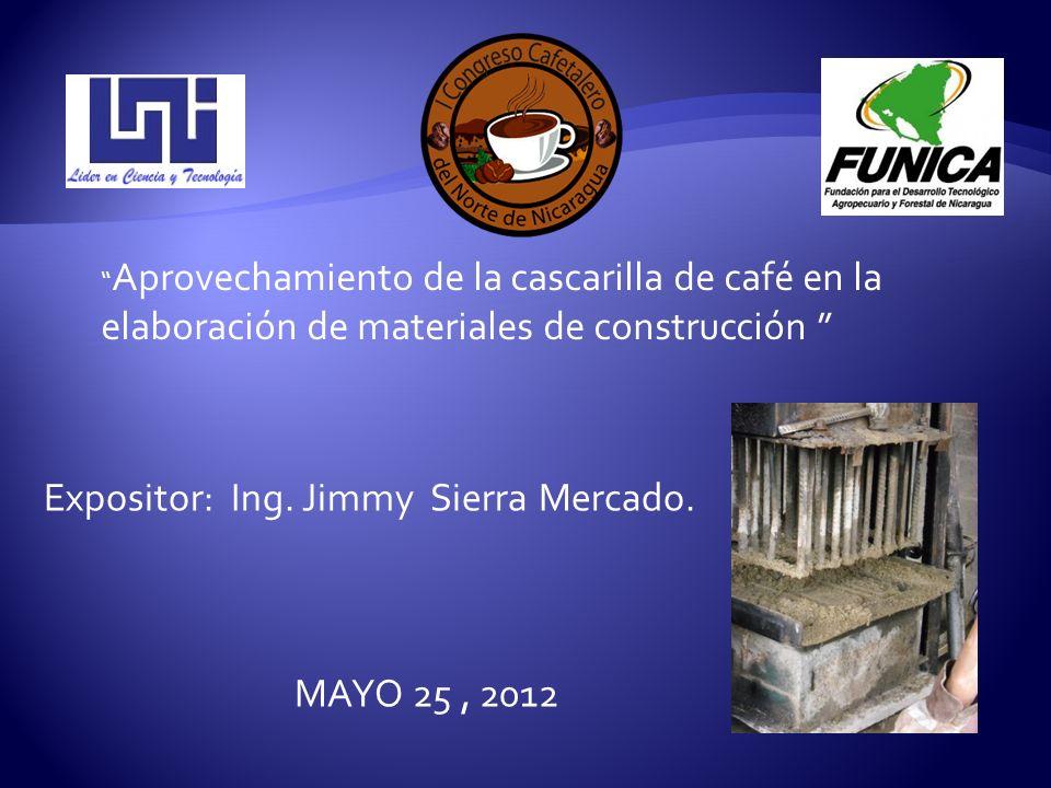 Aprovechamiento de la cascarilla de café en la elaboración de materiales de construcción