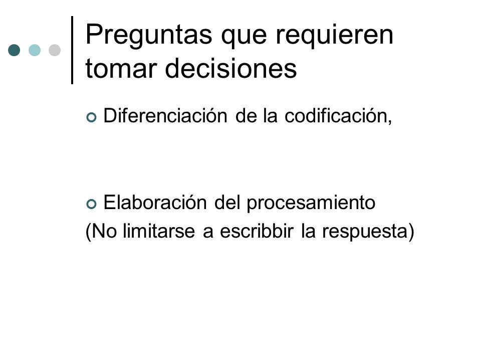 Preguntas que requieren tomar decisiones