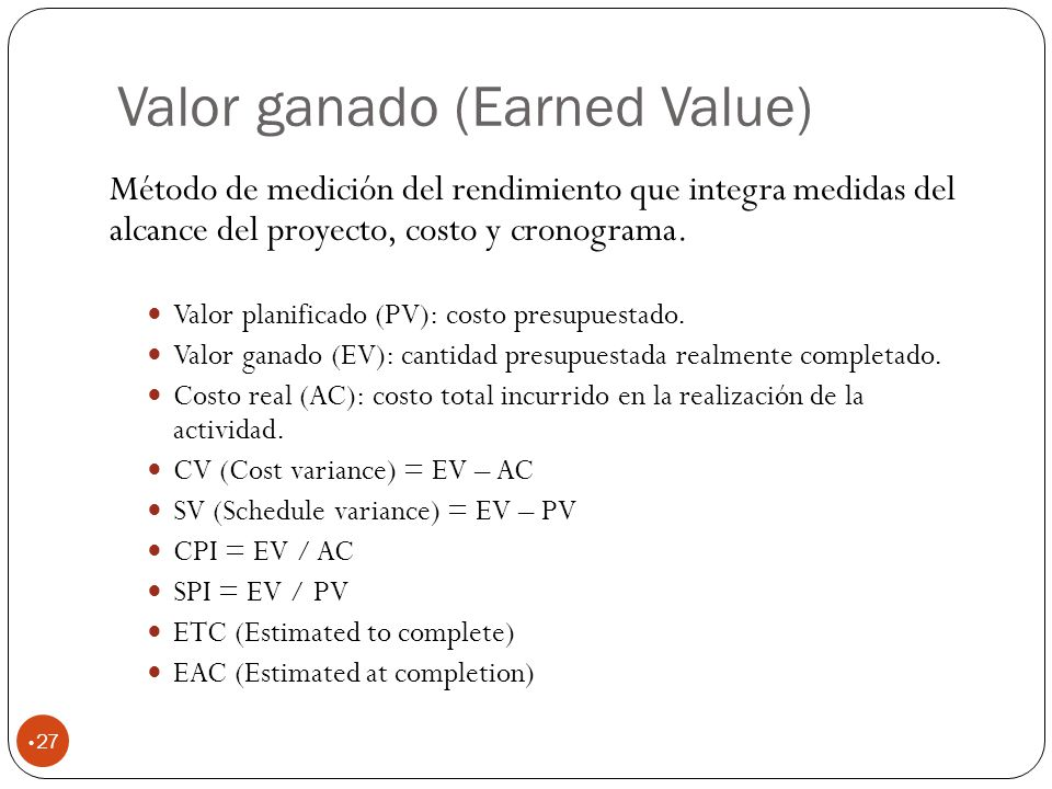 Valor ganado (Earned Value)