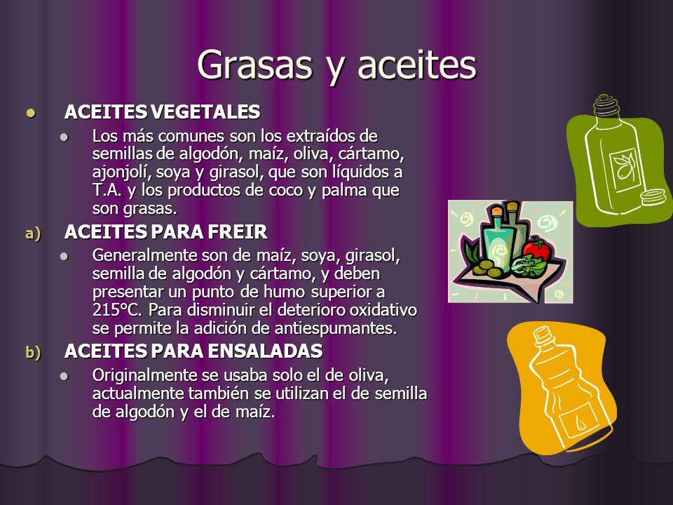 Grasas y aceites ACEITES VEGETALES ACEITES PARA FREIR